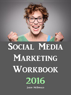 Social Media Marketing Workbook 2016